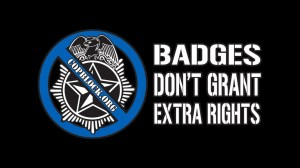 """Thugs with Badges Say, """"They Didn't Do Anything Wrong."""""""