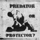 Police Predator or Protector