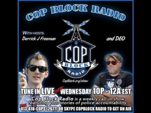 CopBlock Store Open For Business|CopBlock Radio 10PM EST Wednesdays