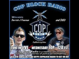 CopBlock Store Open For Business|CopBlock Radio 10PM EST Wednesdays