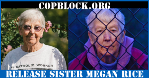 """Release Sister Megan Rice, and the """"Y-12 Three"""" Peaceful Political Prisoners"""
