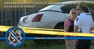 Indianapolis Officer Kills Unarmed Passenger Involved In Pursuit