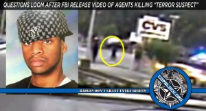 "Questions Loom After FBI Release Video Of Agents Killing ""Terror Suspect"""