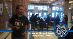 "Update to Michael Burns' ""Trespassing"" Arrest"