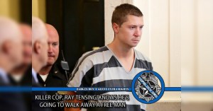 Killer Cop Ray Tensing Knows He's Going to Walk Away a Free Man