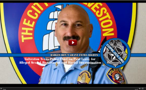 Galveston Texas Police Chief on Paid Leave for Alleged Sexual Harassment and Racial Discrimination