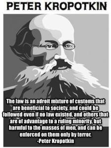Peter Kropotkin on The Law
