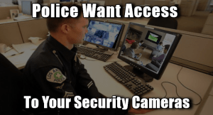 Police Are Requiring Citizens 'Register' Their Video Surveillance Systems