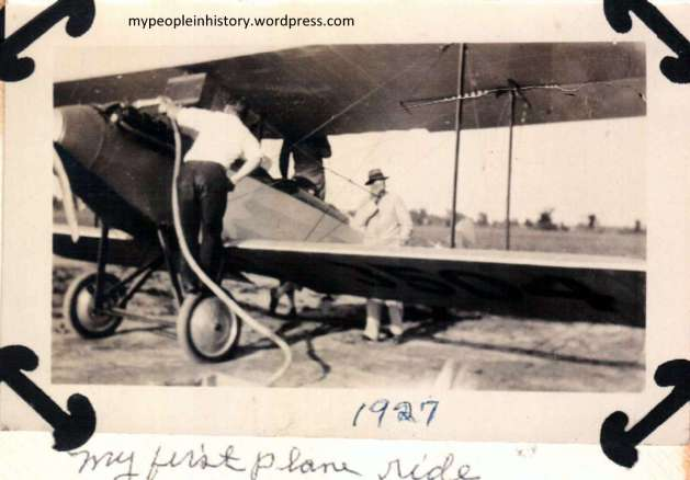"Written in Erma (Almy) Witherell's hand ""my first plane ride"" 1927"