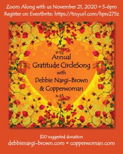 Annual Gratitude CircleSong with Copperwoman and Debbie Nargi-Brown
