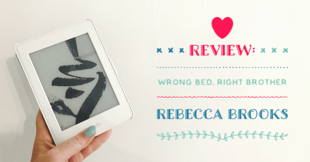 Wrong Bed Right Brother Review