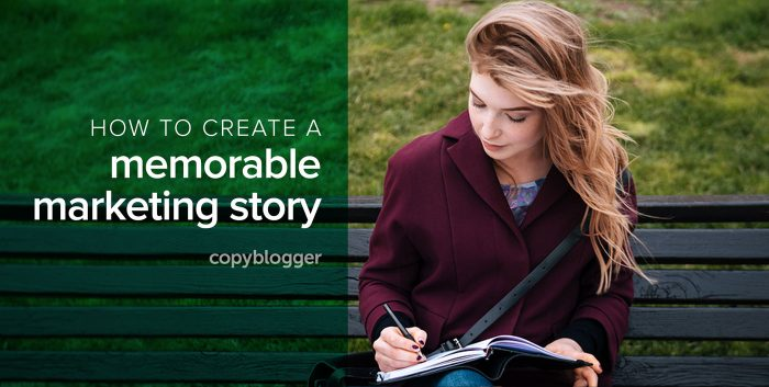 how to create a memorable marketing story