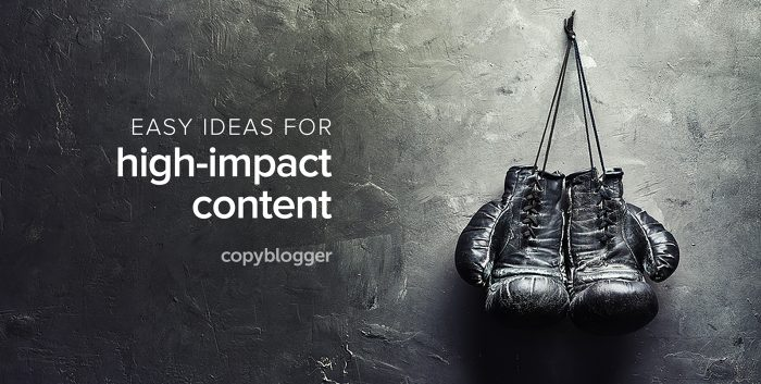 Easy ideas for high-impact content