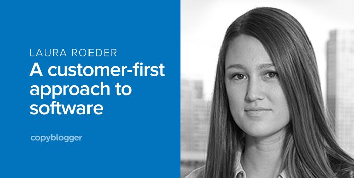 laura roeder - a customer-first approach to software
