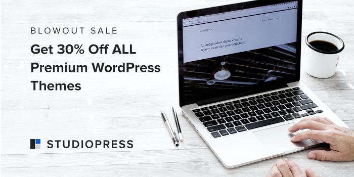 [Blowout Sale] Get 30% Off ALL Premium WordPress Themes