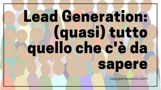d23cd4ee2ec6bc Guida alla Lead Generation: (quasi) tutto quello che c'è da sapere ...