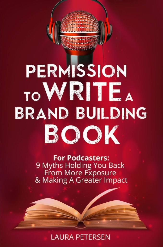 permission to write a brand building book laura petersen