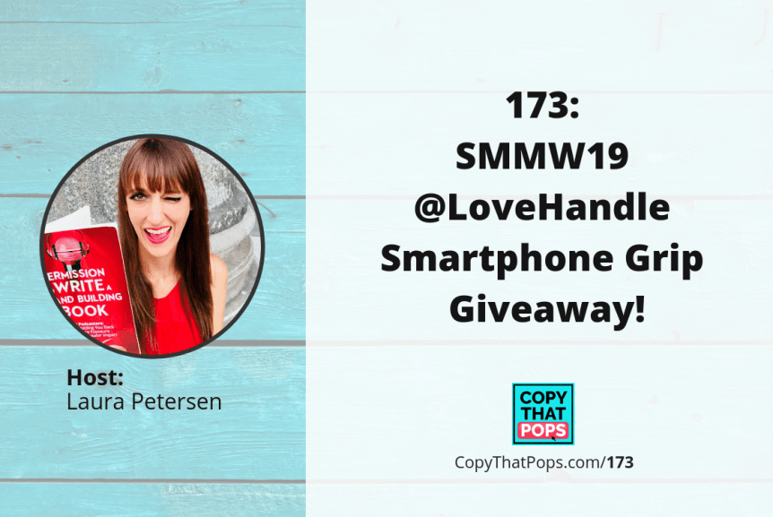 173: SMMW19 @LoveHandle Smartphone Grip Giveaway!