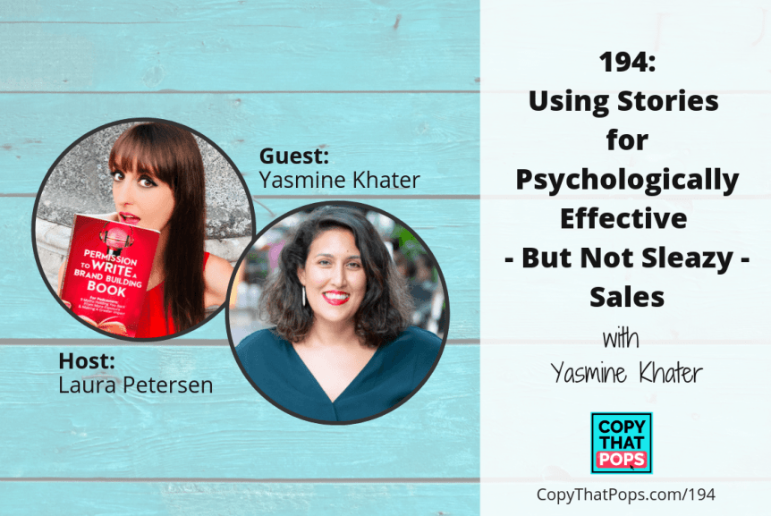 194: Using Stories for Psychologically Effective - But Not Sleazy - Sales with Yasmine Khater