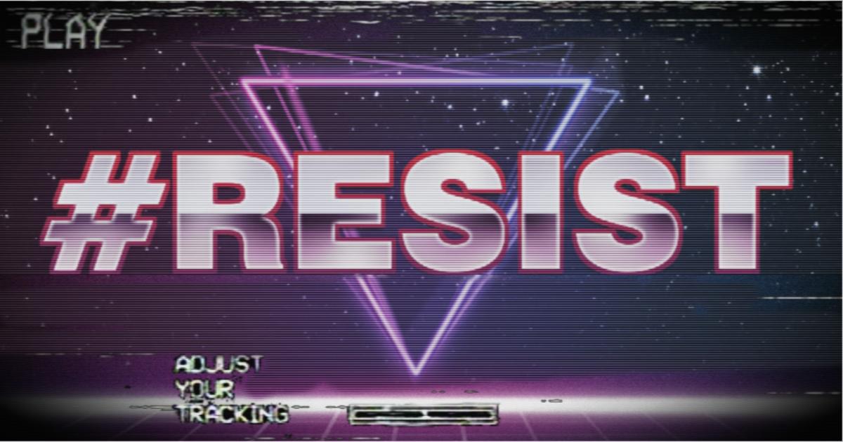 #Resist