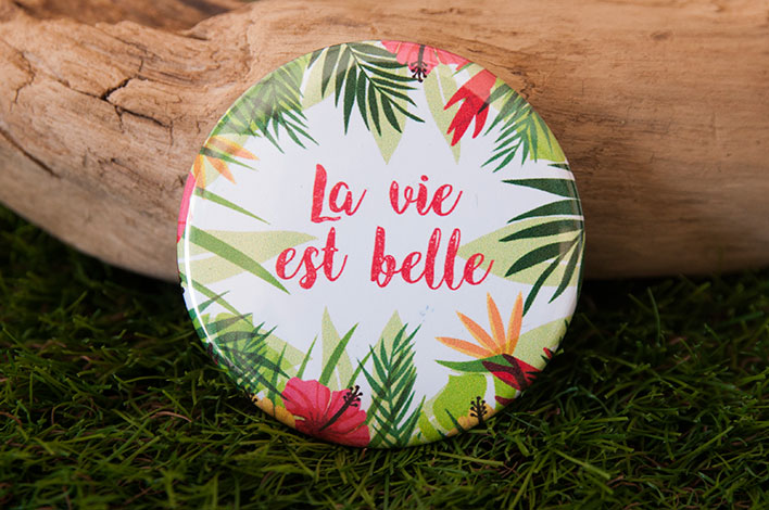 badge la vie est belle tropical
