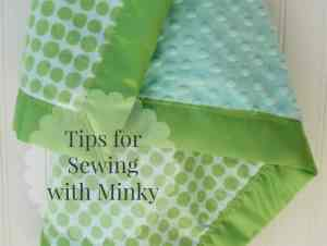 Sewing with Minky Tips – 15 Tips You Need to Know