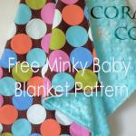 Free Minky Baby Blanket Pattern and Tutorial DIY Minky baby Blanket. Easy Pattern and Tutorial on how to sew a minky baby blanket for babies and toddlers from Coral and Co