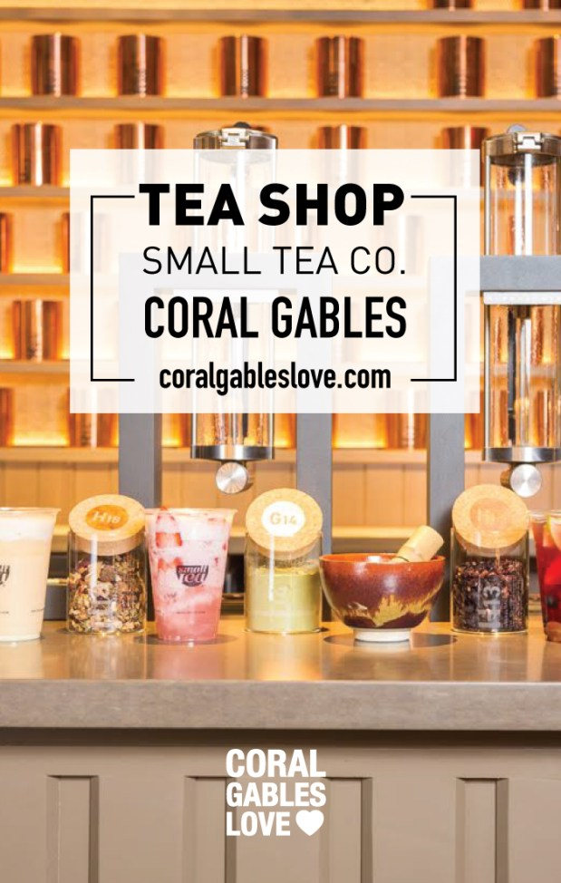 Small Tea in Coral Gables, FL. This new tea shop, offering over 80 different types of tea and a delicious menu, has quickly earned the loyalty of many locals. That's not a typo, they really do offer EIGHTY exotic tea flavors!