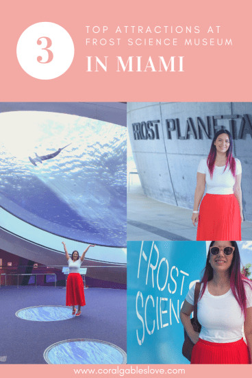 top attractions at Frost Science Museum in Miami, Florida