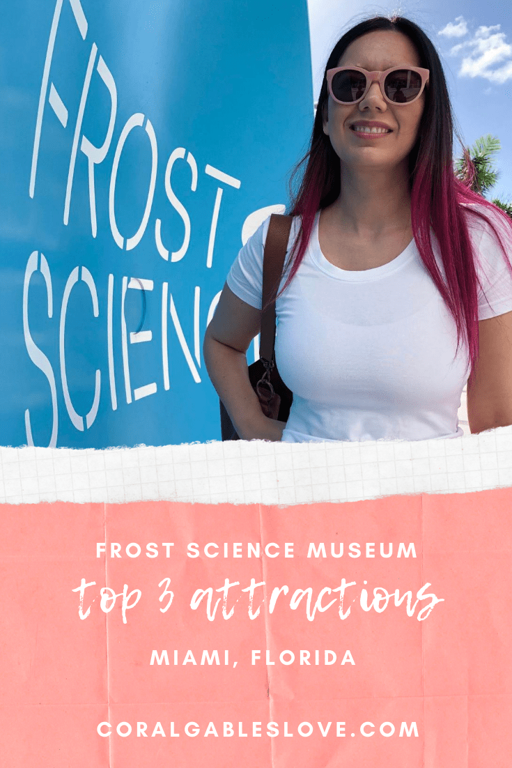 top attractions at frost science museum in miami