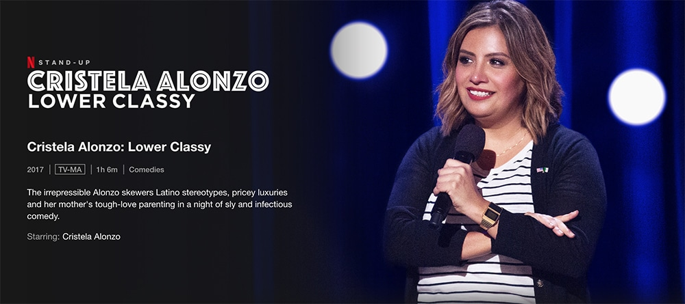 Must Watch Stand up specials on Netflix - Cristela Alonzo: Lower Classy