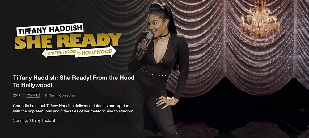 Must-Watch Comedy Stand up Specials To Watch on Netflix - Tiffany Haddish: She Ready! From the Hood To Hollywood!