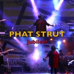 PHAT STRUT - Jubilee! | Live @ LAFF