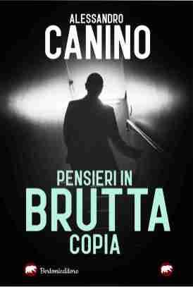 Alessandro Canino - Pensieri in BRUTTA copia