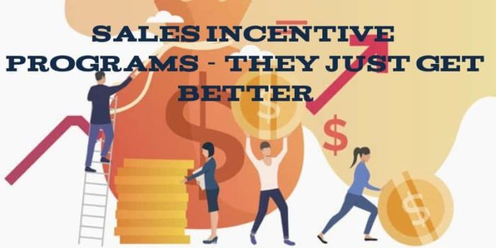 How Have Sales Incentive Programs Changed for the Better
