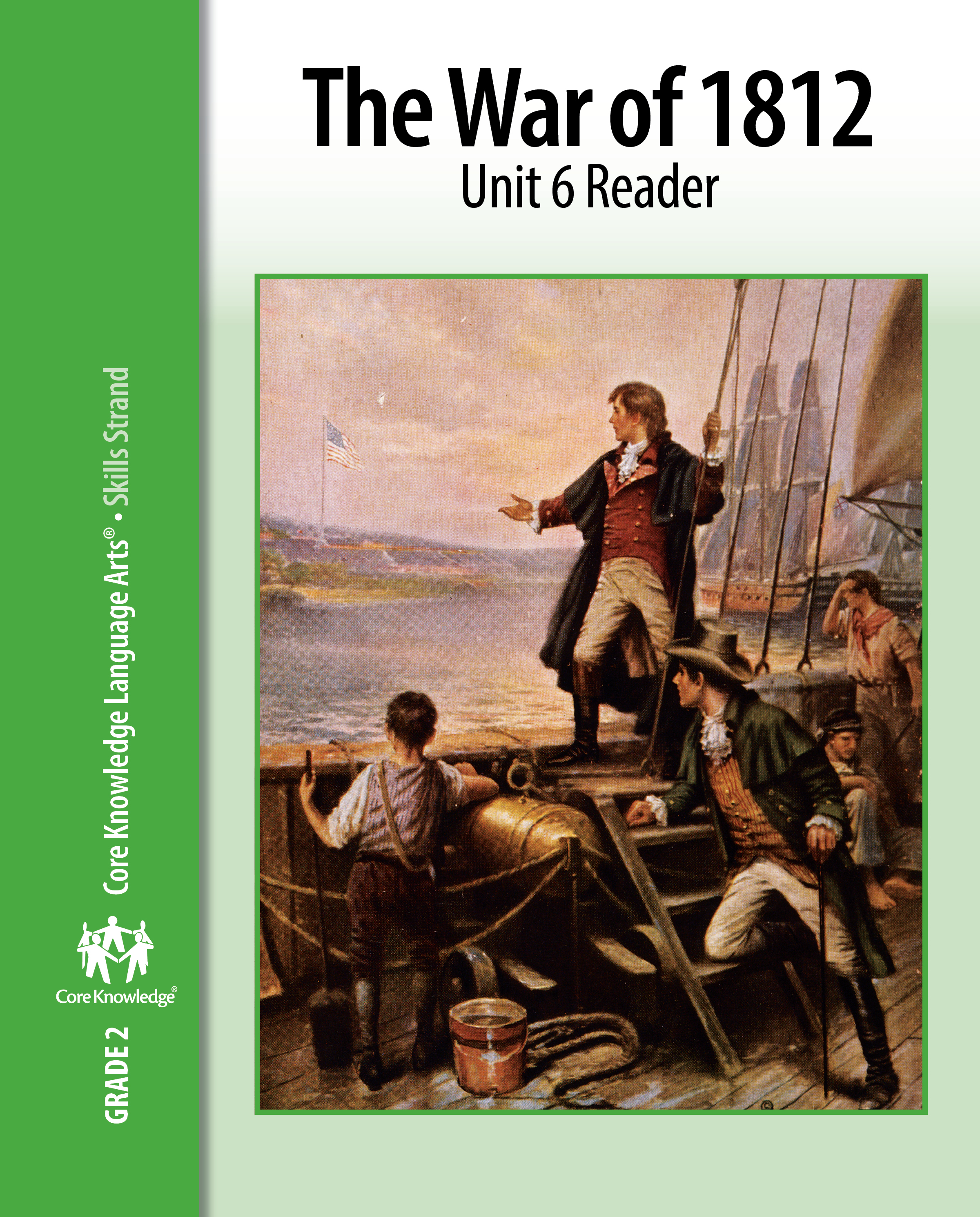 Ckla Grade 2 Skills Unit 6 The War Of 36 Daily Lessons