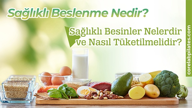 sağlıklı besinler nelerdir