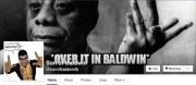 """@SonOfBaldwinfb inset photo, background image of James Baldwin with gesturing hand, foreground text says """"Over it in Baldwin"""""""