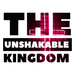 kingdom of God unshakable Jesus