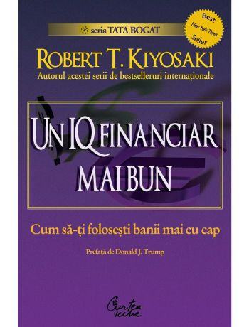 Un IQ financiar mai bun_Robert Kiyosaki