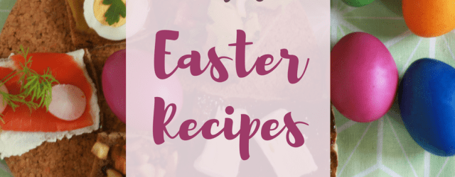 Cori's Easter Recipes