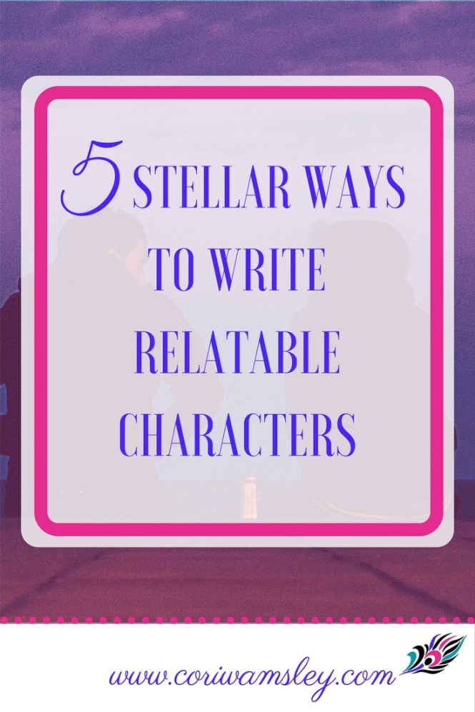 5 Stellar Ways to Write Relatable Characters