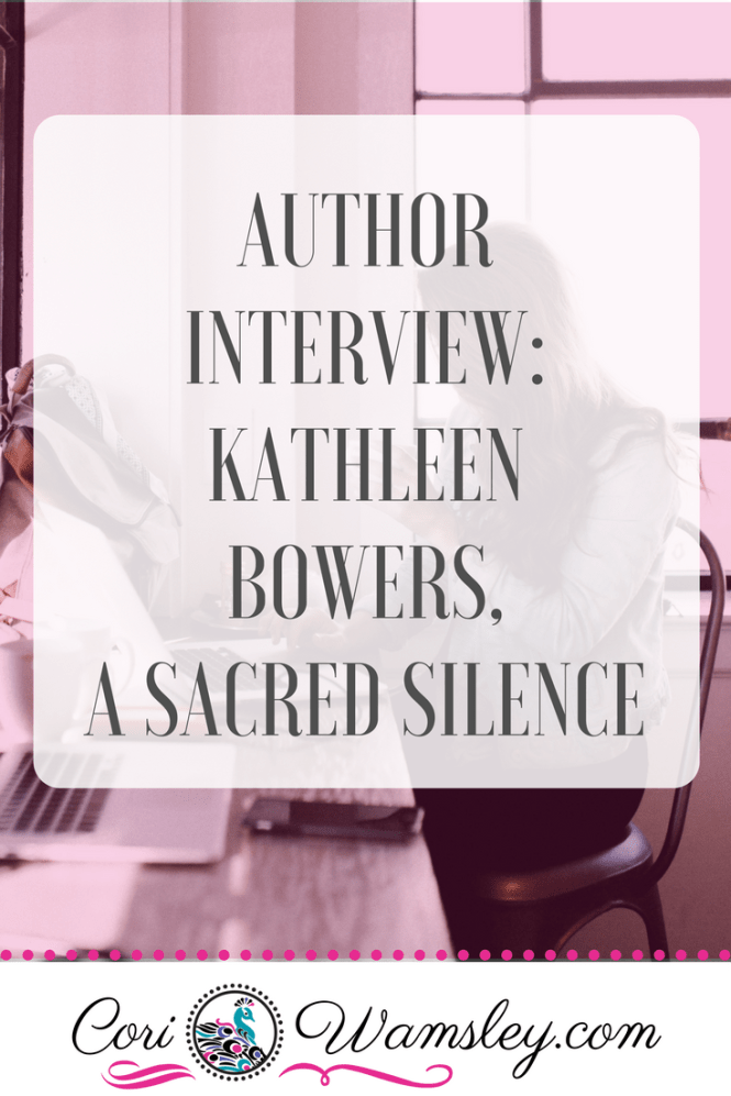 Author Interview Kathleen Bowers, A Sacred Silence