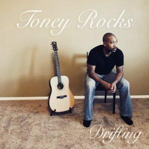Toney Rocks; Drifting