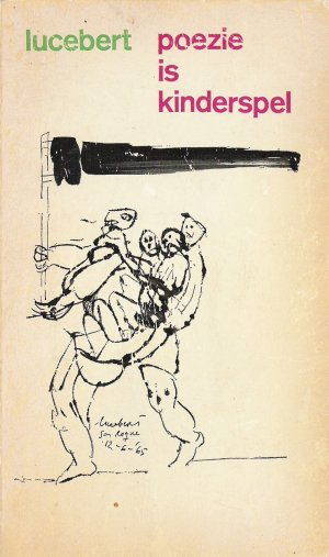 Omslag Lucebert, 'Poëzie is kinderspel' (1968)