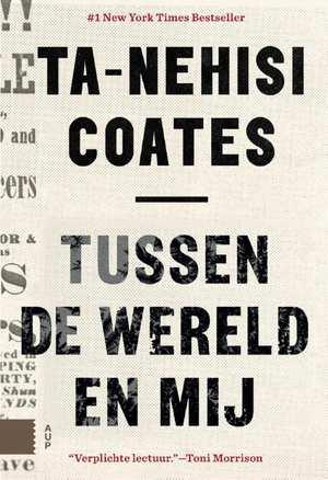 tussen-de-wereld-en-mij-ta-nehisi-coates-boek-cover-9789462981546