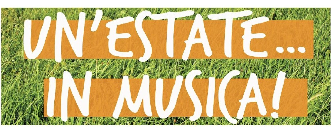 UN'ESTATE… IN MUSICA!