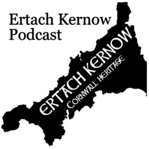 Ertach Kernow Podcast
