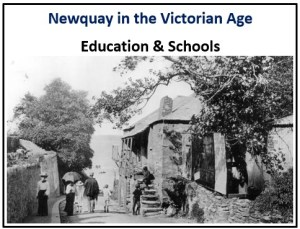 Newquay in the Victorian Age - Education & Schools