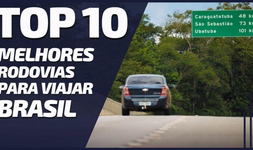 TOP 10 Mais Bonitas e Melhores Rodovias do Brasil Para Viajar de Carro
